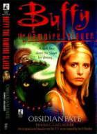 Cover of Buffy the Vampire Slayer : Obsidian Fate