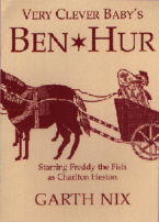 Cover of The Very Clever Baby's Ben Hur by Garth Nix