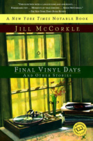 Cover of Final Vinyl Days by Jill McCorkle