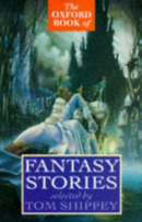 Cover of The Oxford Book of Fantasy Stories by Thomas Shippey