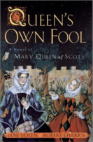 Cover of Queen's Own Fool: A Novel of Mary Queen of Scots   by Jane Yolen, Robert J. Harris