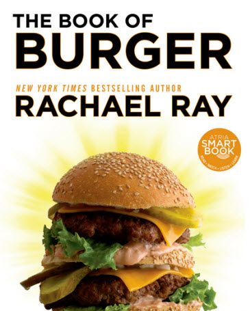 The Book of Burger by Rachael Ray