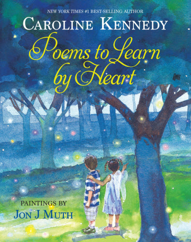 Caroline Kennedy Poems to Learn by Heart