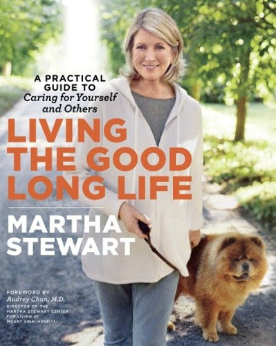 Covers of Living the Good Long Life by Martha Stewart