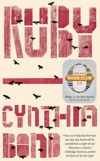 Cover of Ruby by Cynthia Bond with Oprah's Book Club logo